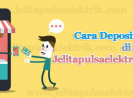 Cara Deposit Saldo Pulsa April 2019